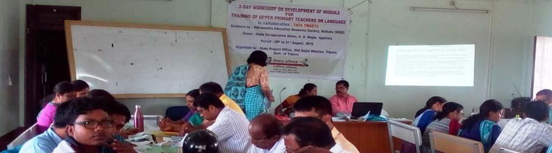 3-Day Workshop on development of Teacher Training Module on Language for Upper Primary Teachers during 29th-31st, 2016, in Agart